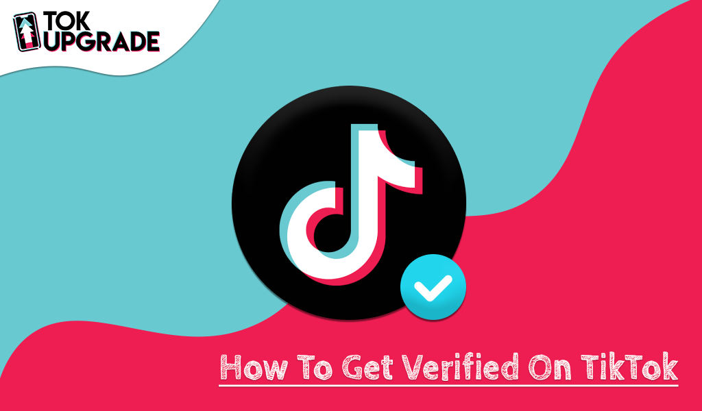 How To Feature On TikTok's For You Page